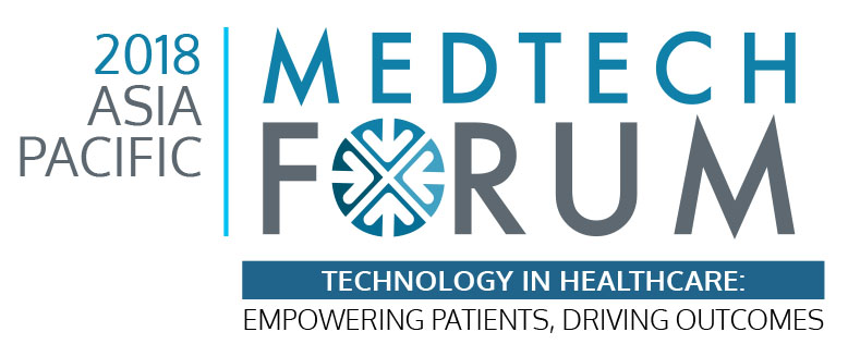Asia Pacific MedTech Forum 2018: Making Smart Healthcare a Reality