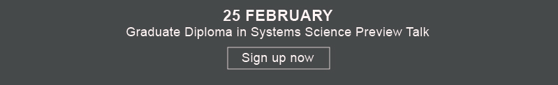 Graduate Diploma in Systems Science Preview Talk